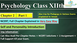 Psychology Class 12 Chapter 2, Self and Personality NCERT