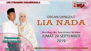 LIVE ORGAN DANGDUT LIA NADA    SURANENGGALA BLOK JUMAT 20 SEPTEMBER 2019