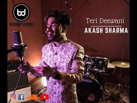 Teri Deewani | Akash Sharma #Akashsharma