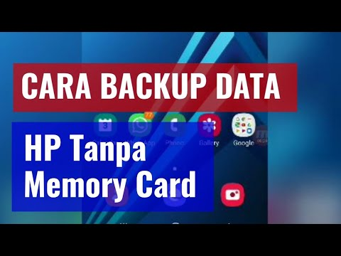 Cara Backup Data di Android Tanpa Memori Card