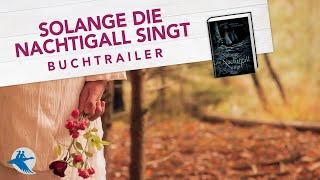 Solange die Nachtigall singt von Antonia Michaelis | Buchtrailer Jugendbuch