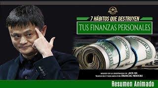 7 Errores que Todos Cometemos con el Dinero  Son Hábitos Destructores - Jack Ma - Financial Mentors