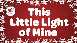 This Little Light of Mine Lyrics | Kids Christmas Song | Children Love to Sing