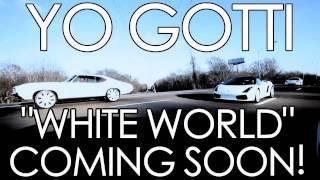 Yo Gotti - White World PREVIEW [DROPPING THIS WEEK]