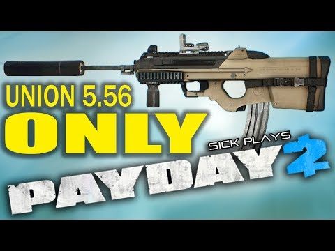 PAYDAY 2 Reservoir Dogs Heist - Union 5.56 Rifle ONLY w/ sentries - United We Heist