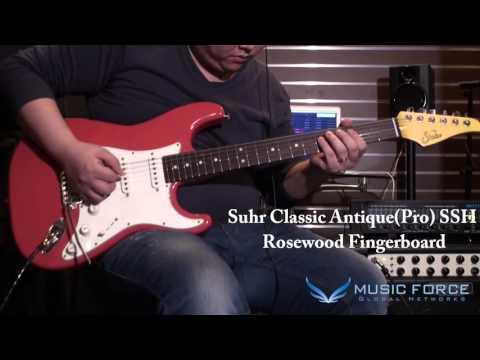 [MusicForce] Suhr Classic Pro & Classic Antique(Pro) Demo - Gain Tone