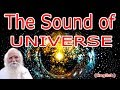 Ancient Aliens Sound Of The Universe (Sound, Vibration & Frequency In Universe)