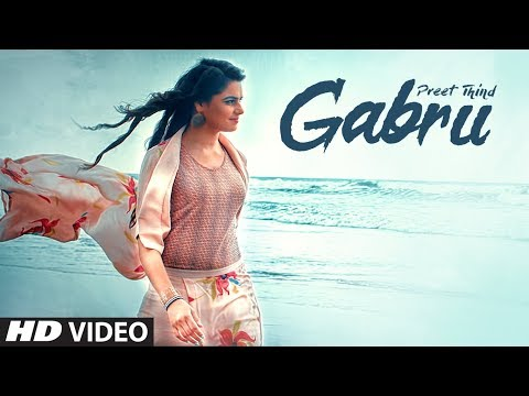 Gabru: Preet Thind (Official Song) | VRK | Latest Punjabi Songs 2017 | T-Series Apna Punjab