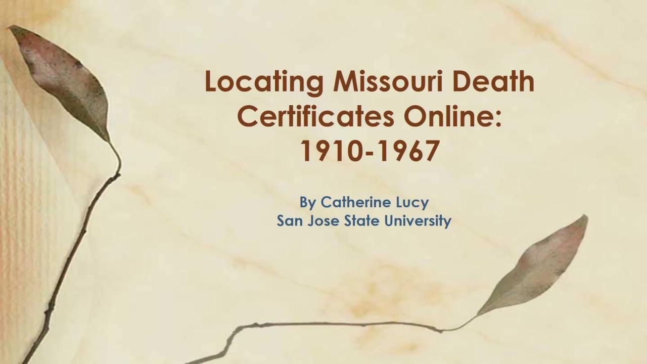 Locating Missouri Death Certificates Online 1910 1967 Youtube