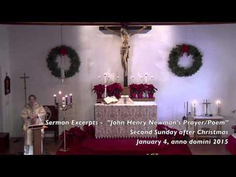 "Sermon Excerpts - ""John Henry Newman"