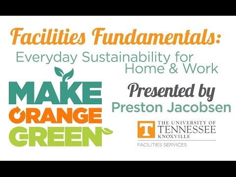 Facilities Fundamentals: Everyday Sustainability for Home & Work