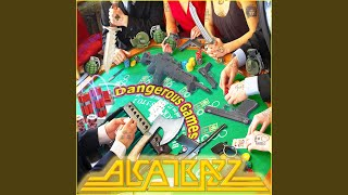 Provided to YouTube by DistroKid Dangerous Games · Alcatrazz Danger...