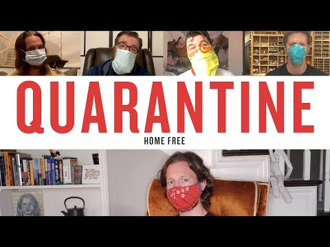 Home Free - Quarantine - YouTube