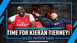 Time For Tierney & Can Liverpool Be Stopped? | Biased Preview Show