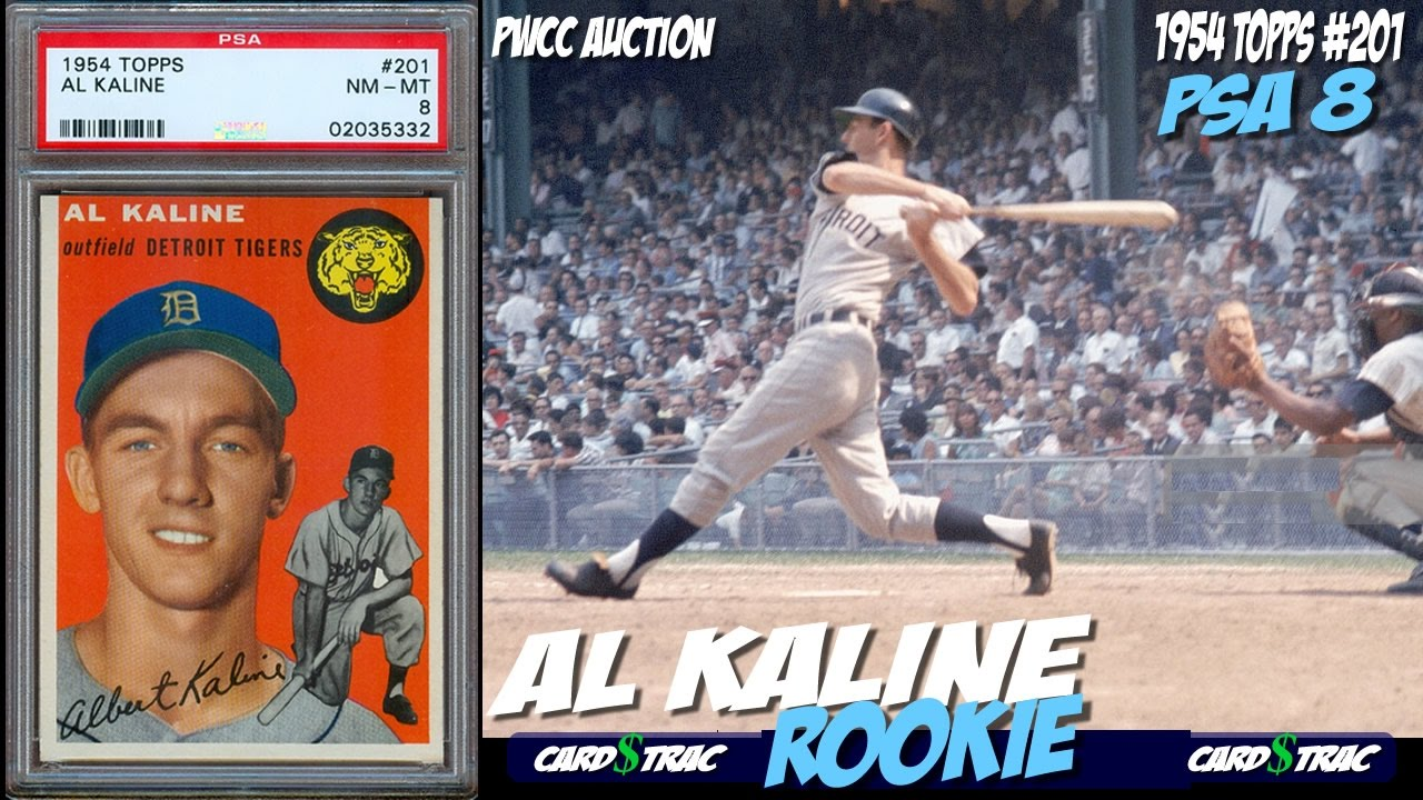 1954 Al Kaline Topps 201 Rookie Card For Sale Graded Psa 8 At Pwcc Premier Auctions