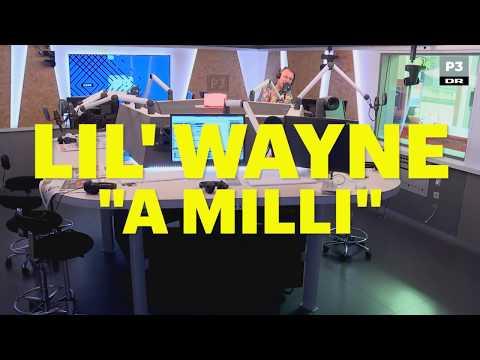 Sampleanalyse: Lil' Wayne - A Milli   Lågsus   DR P3