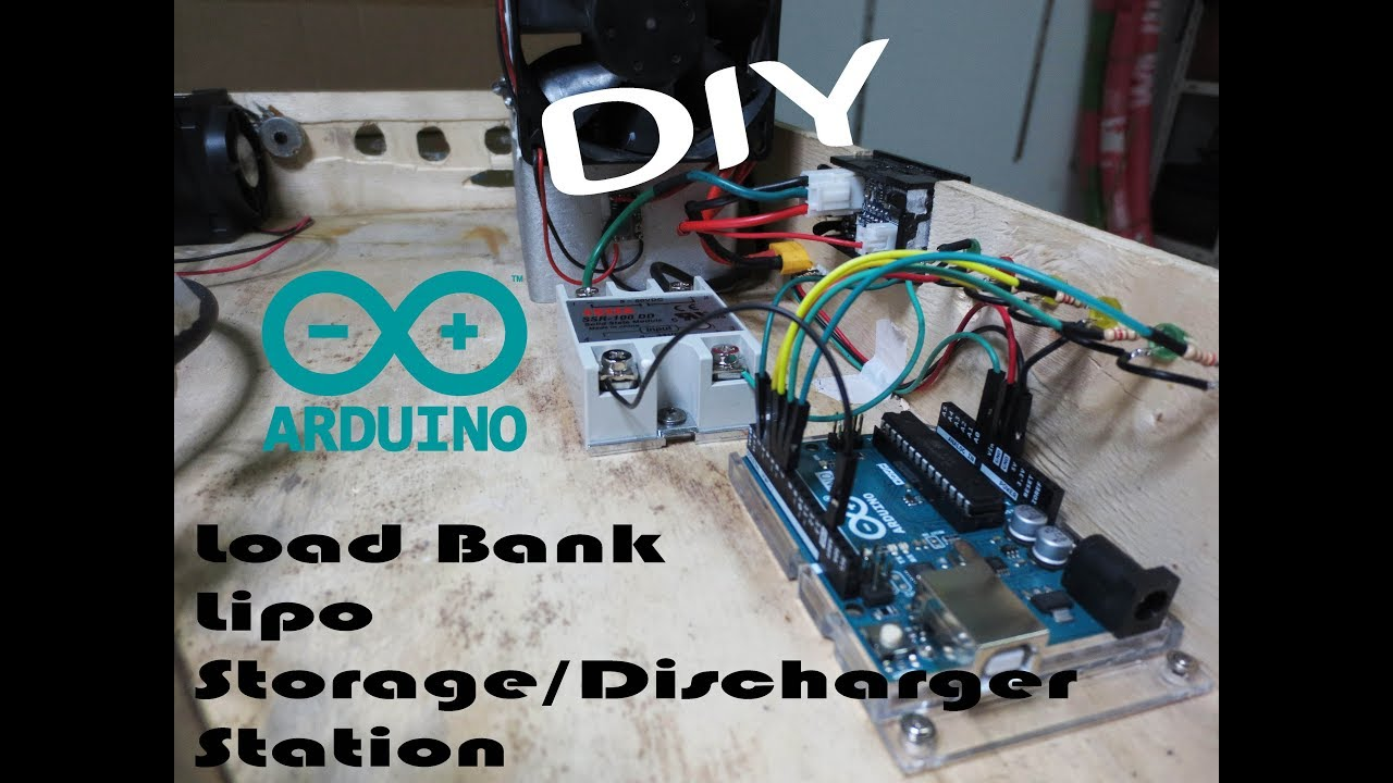 Diy Resistive Load Bank Diy Arduino Load Bank Lipo Storage Discharger Station 6 Steps