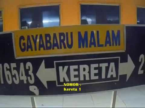 Kisah perjalanan menegangkan : KA Gayabaru Malam Selatan ( Pasar Senen - Surabaya Gubeng )