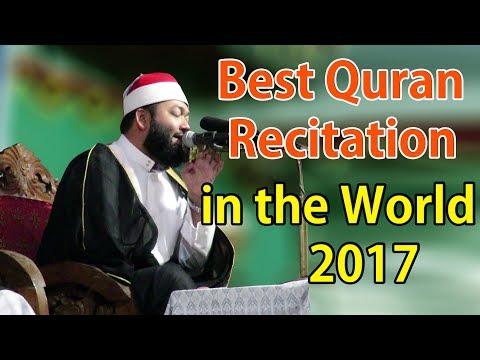 Best Quran Recitation in the World 201 7 Qari Sheikh Ahmad Bin Yusuf Al Azhari Islamic Waz