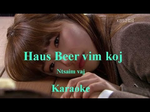 Haus Beer vim koj  Karaoke (Ntsaim vaj) thumbnail