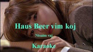 Haus Beer vim koj Karaoke (Ntsaim vaj)