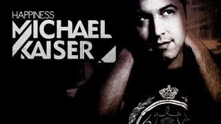 Michael Kaiser - Happiness (Original Mix)