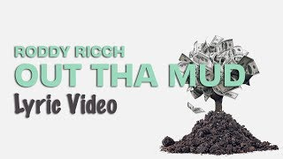 Roddy Ricch - Out Tha Mud (Lyrics) 🌳💸
