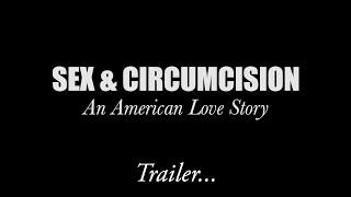 Sex & Circumcision: An American Love Story - Trailer