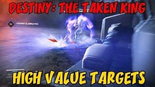 "DESTINY: THE TAKEN KING - High Value Targets Quest ★ ""Patrol Assassinations"" LP / Walkthrough"