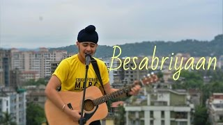 Besabriyaan (Unplugged Version) | M.S. Dhoni | Armaan Malik | Acoustic Singh cover