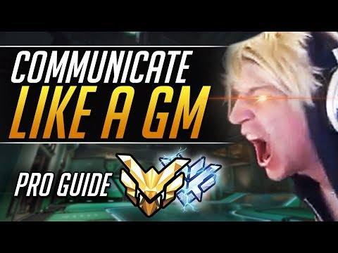 POWERFUL COMMUNICATION TIPS TO CARRY | Grandmaster Comms | Overwatch Guide
