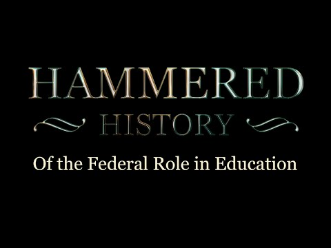 The Hammered History of the Federal Role in Education
