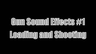 Gun Sound Effects #1   Loading and Shooting   YouTube