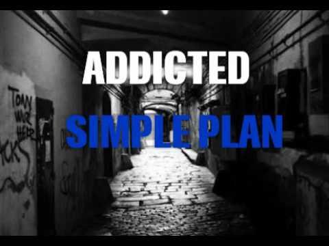 Addicted - Simple Plan (Lyrics)