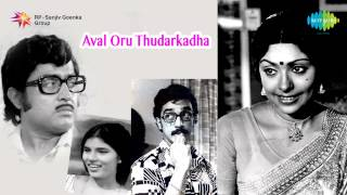 Aval Oru Thudarkatha | Deivam Thanna Veedu song