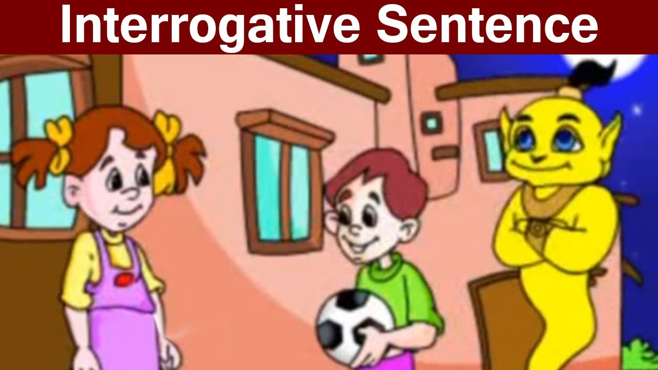 interrogative sentence definition and examples
