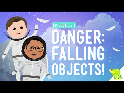 Danger! Falling Objects: Crash Course Kids #32.1