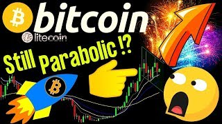 🌟BITCOIN STILL PARABOLIC !?🌟bitcoin litecoin price prediction, analysis, news, trading