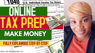 Start earning money online with your own tax preparation business
