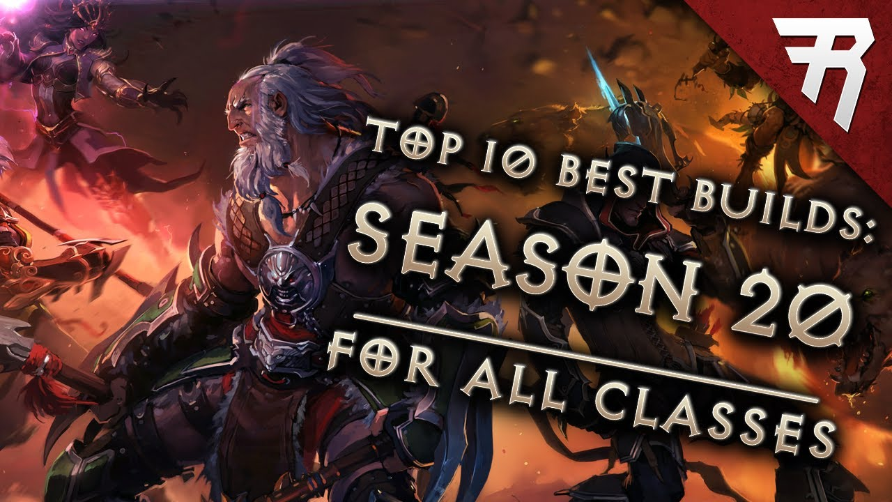 Top 10 Best Builds for Diablo 3 2.6.8 Season 20 (All Classes, Tier List)