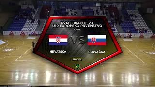 HRVATSKA U-19 vs SLOVAČKA U-19 6:2 (1. kolo, skupina 7, kvalifikacije za EP u futsalu 2019.)