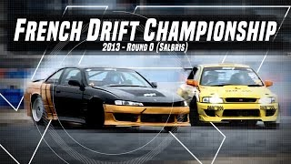 French Drift Championship 2013 - Round 0 (Salbris)