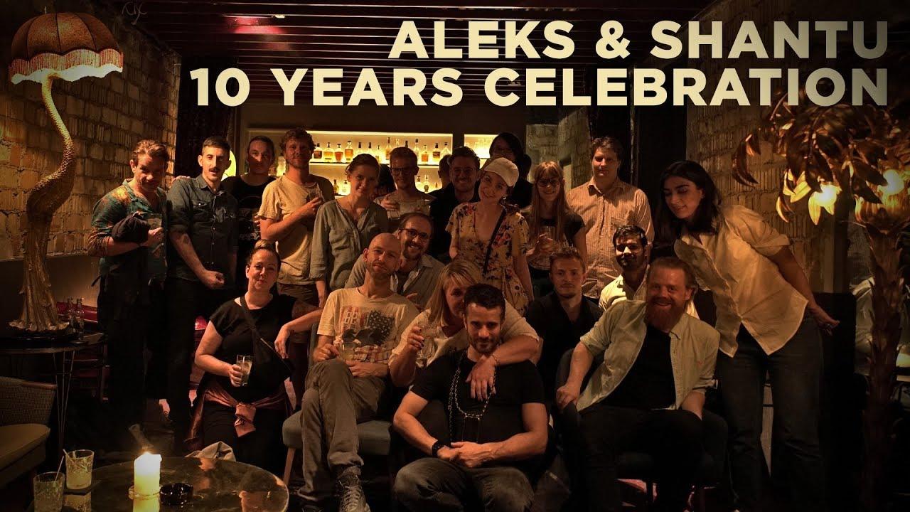 ALEKS & SHANTU // 10 YEARS CELEBRATION