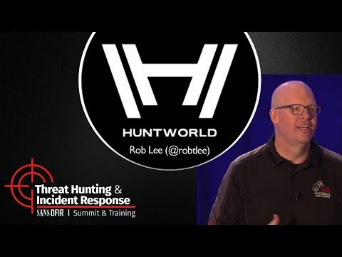 Huntworld - SANS Threat Hunting & Incident Response Summit 2017