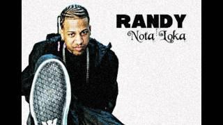 Randy 'Nota Loka'-Quiero Darsela