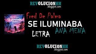 Fred de Palma & Ana Mena - Se iluminaba | Letra (Lyric video)