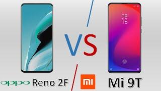 مقارنة Oppo Reno 2F vs Xiaomi Mi 9T