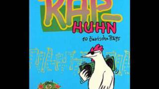 Download My sisters sound- Das Rap-Huhn MP3 song and Music Video