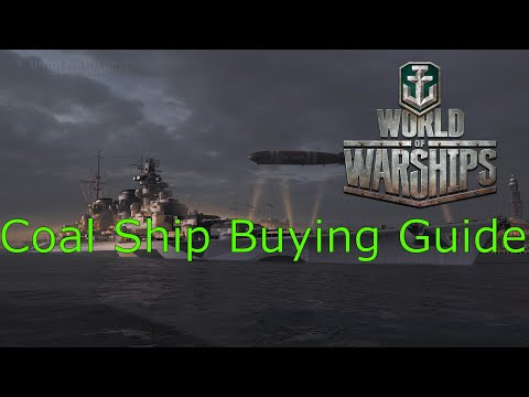 World of Warships- Coal Ship Buying Guide