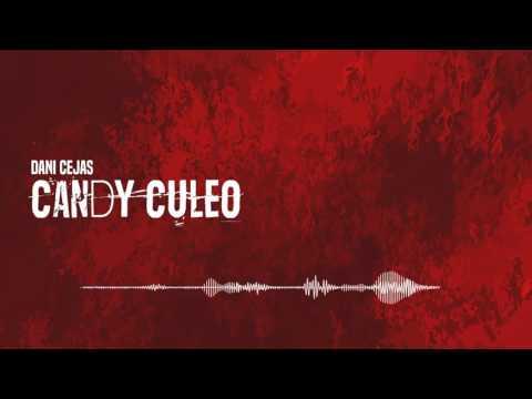 Dani Cejas   Candy Culeo Flowremix 2016